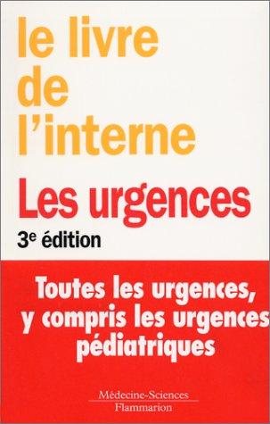 Le livre de l'interne : Les urgences