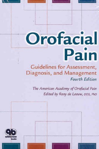 Orofacial Pain: Guidelines for Assessment, Diagnosis, and...