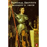 National Identity (Penguin politics & current affairs)by Anthony D. Smith