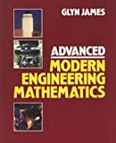 Advanced Modern Engineering Mathematics (0201565196) by Glyn James
