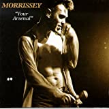 Your Arsenal ~ Morrissey