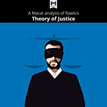 A Macat Analysis of John Rawls's A Theory of Justice Audiobook by Filippo Diongi, Jeremy Kleidosty Narrated by  Macat.com