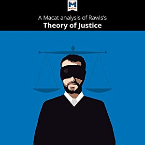 A Macat Analysis of John Rawls's A Theory of Justice Audiobook