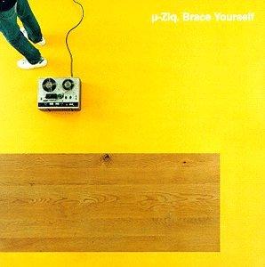 µ-ziq - Brace Yourself (8 Tracks) - Zortam Music