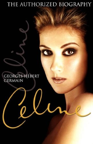 celine-the-authorized-biography