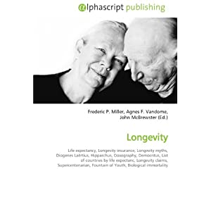 Longevity: Life expectancy, Longevity insurance, Longevity myths ...