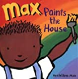 img - for Max Paints the House book / textbook / text book