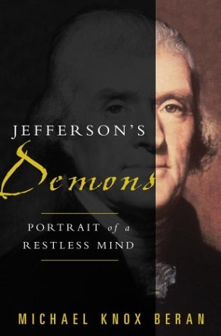 Jefferson's Demons: Portrait of a Restless Mind, Beran,Michael Knox