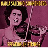Speaking In Strings - A Musical Companion To The Film (1999 Documentary) / Nadja Salerno-Sonnenberg
