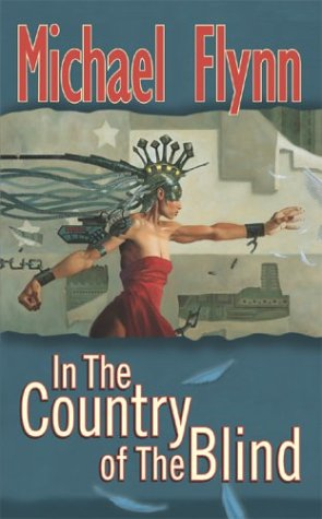In the Country of the Blind, MICHAEL FLYNN