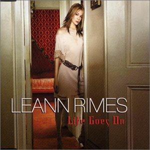 Leann Rimes - Life Goes On - Zortam Music