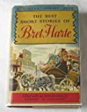 img - for The Best Short Stories Of Bret Harte (Modern Library, 250.1) book / textbook / text book