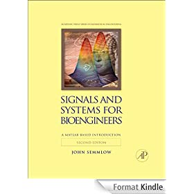 Signals and Systems for Bioengineers: A MATLAB-Based Introduction