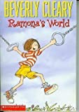 Ramona's World (0439219639) by Beverly Cleary