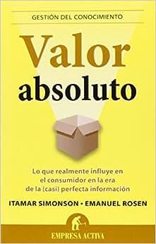Valor Absoluto (Spanish Edition)