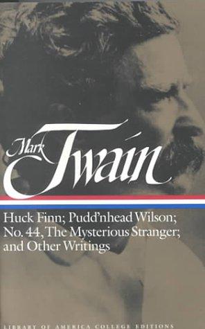 Huck Finn; Pudd'nhead Wilson; No 44; Mysterious Stranger;...