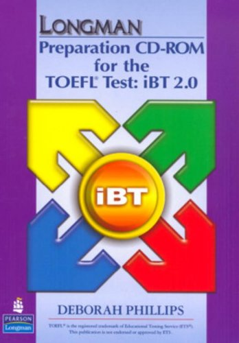 Longman Preparation Course for the TOEFL Test: Ibt: CD-ROM Only