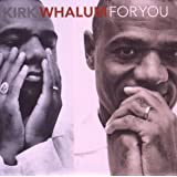 For Youpar Kirk Whalum