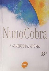 Semente da Vitoria (Em Portugues do Brasil) (Jan 1, 2007)