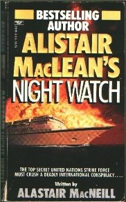Alistair MacLean's Night Watch, Alastair Macneill