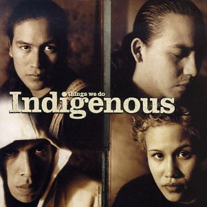 Indigenous - Things We Do