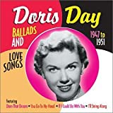 Ballads and Love Songs From the Early Years: 1947-1951 Doris Day