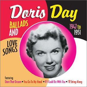 Doris Day - Ballads & Love Songs 1947-51 - Zortam Music