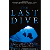 "The Last Dive: A Father and Son's Fatal Descent into the Ocean's Depthsvon ""Bernie Chowdhury"""