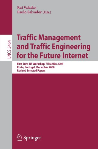 Traffic Management And Traffic Engineering For The Future Internet: First Euro-Nf Workshop, Fitramen 2008, Porto, Portugal, December 11-12, 2008, ... Networks And Telecommunications) front-768684
