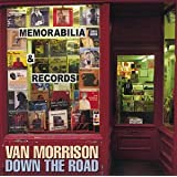 Down the Roadby Van Morrison