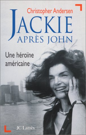 Jackie après John : Une héroïne américaine
