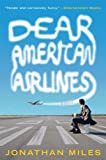 Image of Dear American Airlines: A Novel