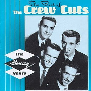 The Crew Cuts - Best Of 50