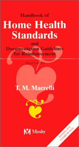 Handbook of Home Health Standards and Documentation Guidelines for Reimbursement, 3rd Edition