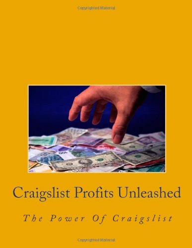 Craigslist Profits Unleashed: The Power Of Craigslist