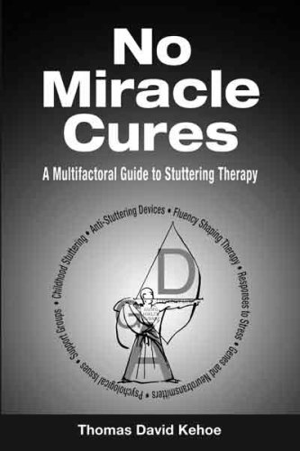 No Miracle Cures: A Multifactoral Guide to Stuttering Therapy