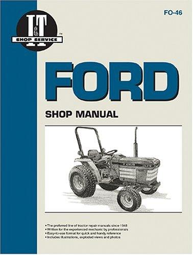 Ford Shop Manual: Models 1120, 1220, 1320, 1520, 1720, 1920, 2120 (Manual Fo-46)