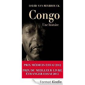 Congo, Une histoire - Prix M�dicis Essai 2012