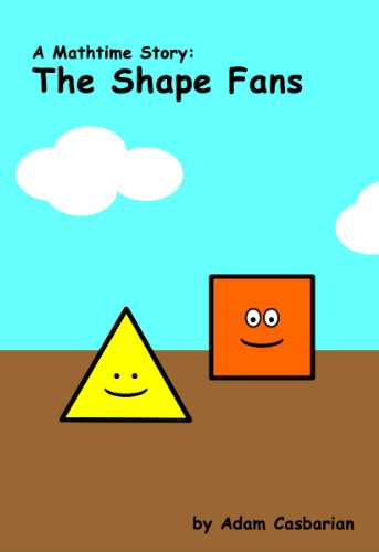 The Shape Fans (Mathtime Stories)