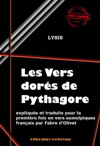 Couverture du livre Les vers dorés de Pythagore: expliqués et traduits en vers eumolpiques français par Fabre d'Olivet