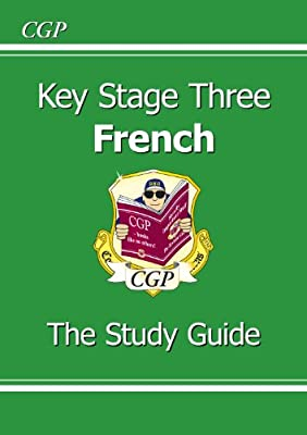KS3 French: The Study Guide