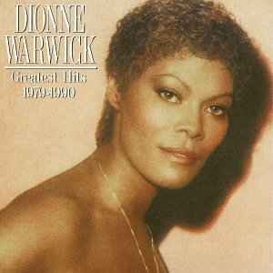 Dionne Warwick - Greatest Hits, 1979-1990 - Zortam Music