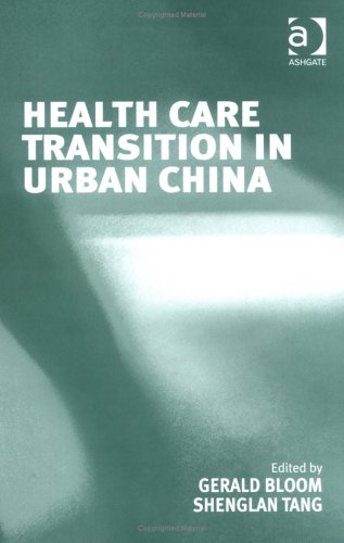 Health Care Transition In Urban China 0754639665
