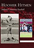 img - for Hoosier Hitmen: Indiana University Baseball (IN) (Images of Baseball) book / textbook / text book