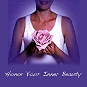 Honor Your Inner Beauty | [Karinna Kittles-Karsten]