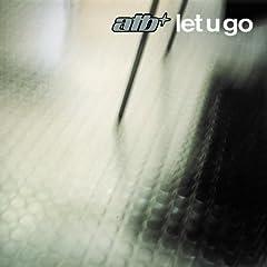 Let U Go (ATB Remix)