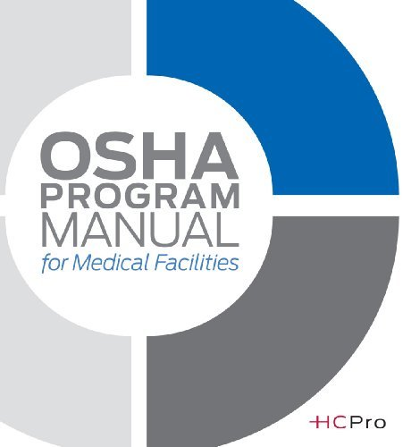 osha-program-manual-for-medical-facilities-by-hcpro-2010-02-23