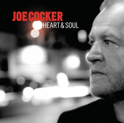 Joe Cocker - Heart & Soul - Zortam Music