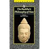 Buddha's Philosophy of Man (Everyman)by Trevor Ling