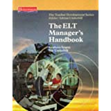 ELT MANAGERS HANDBOOK (Teacher Development)